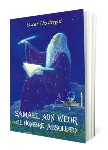 Samael Aun Weor El Hombre Absoluto